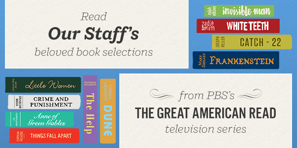 Read Our Staff's Beloved Book Selections from PBS's The Great American Read TV Series