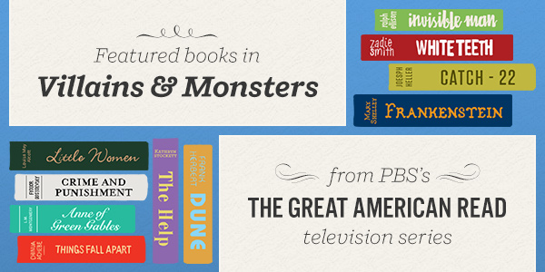Featured books in Villains & Monsters from PBS's The Great American Read TV Series