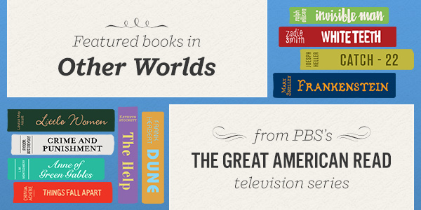 Featured books in Other Worlds from PBS's The Great American Read TV Series