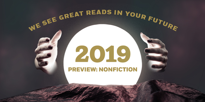 2019 Preview: Nonfiction
