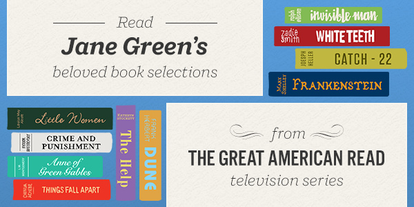 Read Jane Green's Beloved Book Selections from The Great American Read Television Series